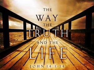 I Am the Way Truth Life