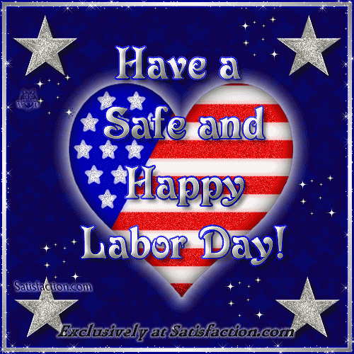 Have A Safe And Happy Labor Day Weekend Dr Sherry Baker